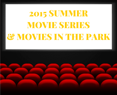 2015 SUMMER MOVIE SERIES0AAND SPECIALS